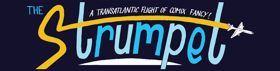 The Strumpet - A Transatlantic Flight of Comix Fancy