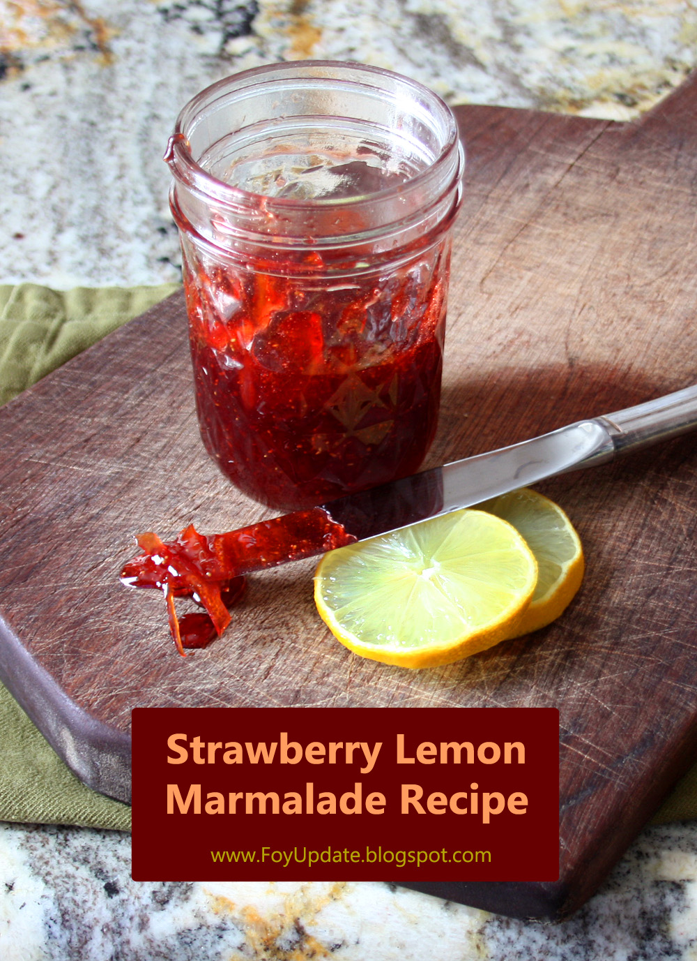 Strawberry Lemon Marmalade - a shot of summer to get you through the cold winter