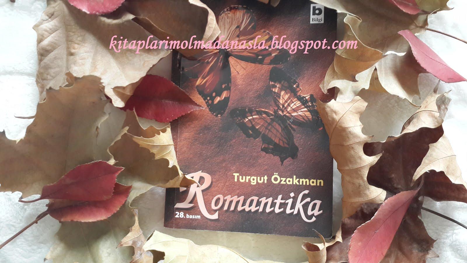 TURGUT ÖZAKMAN - ROMANTİKA