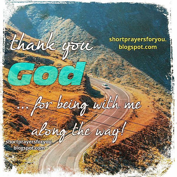 thank you God you're with me, protect me, short prayers for you and me, free images and prayer quote