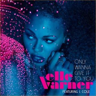 Elle Varner - Only Wanna Give It To You Lyrics | Letras | Lirik | Tekst | Text | Testo | Paroles - Source: musicjuzz.blogspot.com