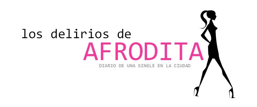 Los delirios de Afrodita