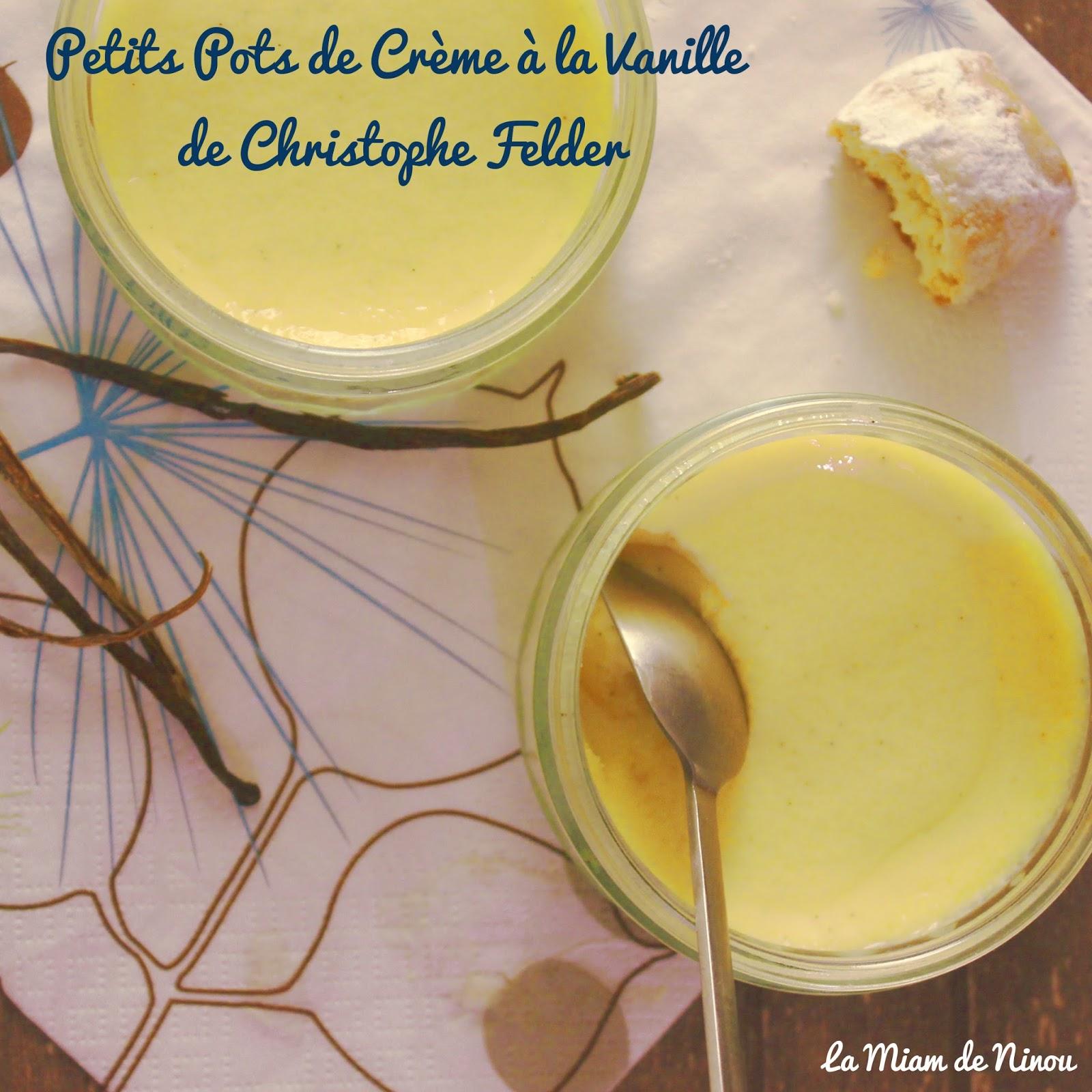 comme une envie de petits pots de cr 232 me 224 la vanille de christophe felder