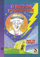 O RAIO DA POSITIVIDADE