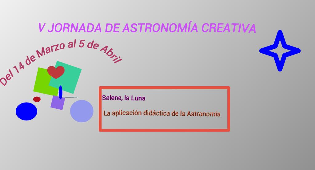 V JORNADA DE ASTRONOMÍA CREATIVA