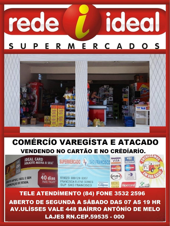 SUPERMERCADO SÃO FRANCÍSCO REDE IDEAL LAJES RN