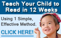 Teach Your Child To Read In Just 12 Weeks!