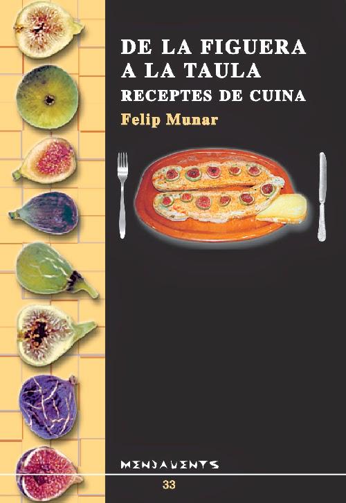 http://www.laie.es/libro/de-la-figuera-a-la-taula-mes-receptes-de-cuina/978278/978-84-16163-03-8