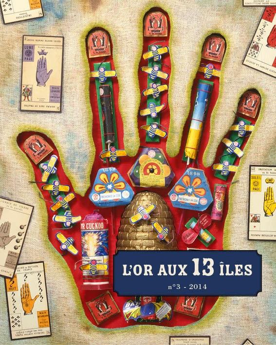 REVUE L'OR AUX 13 îLES N°3, JUILLET 2014