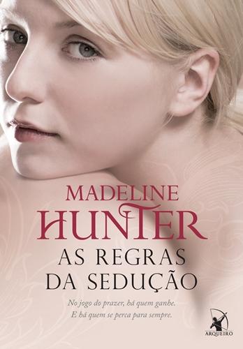 As Regras da Sedução - Madeline Hunter