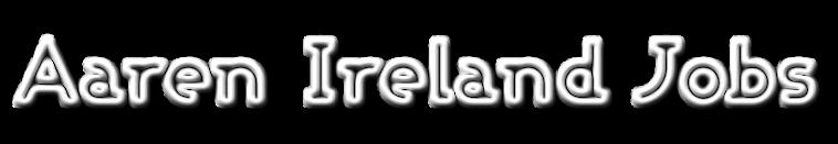 Aaren Ireland Jobs
