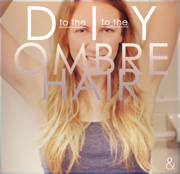 Ombre Hair Dye Diy