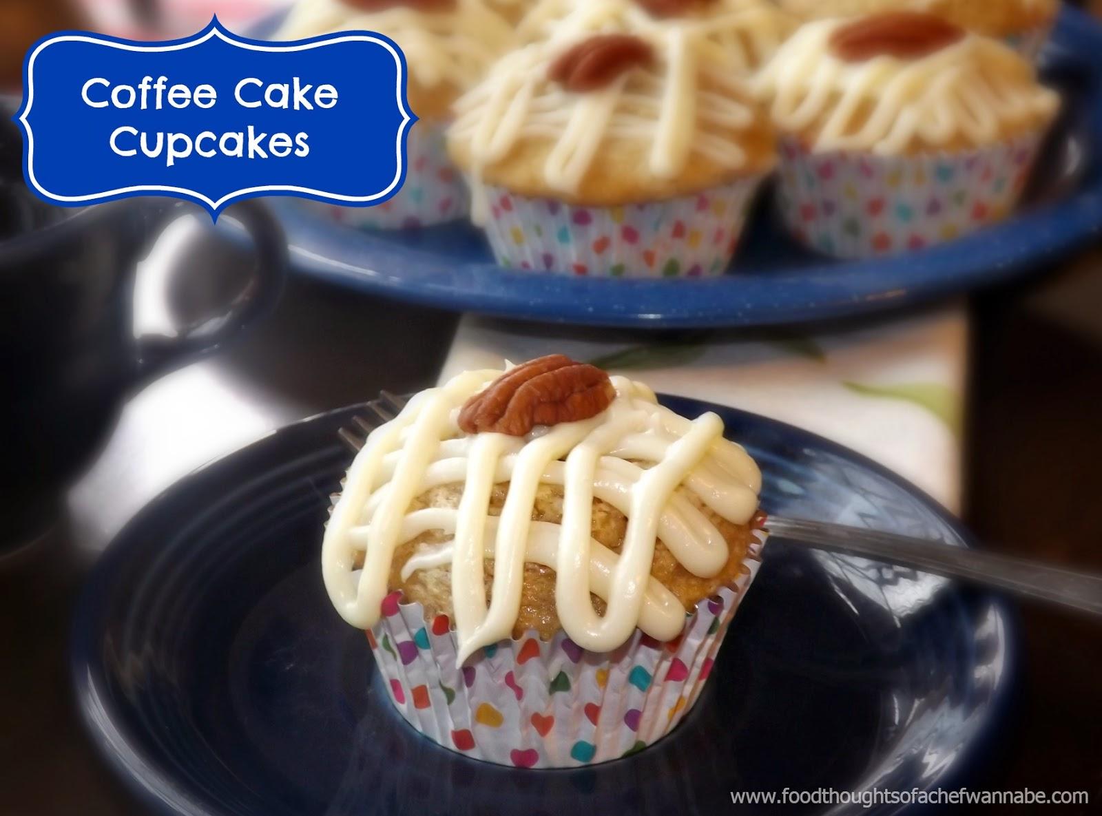 FoodThoughtsOfaChefWannabe: Coffee Cake Cupcakes!