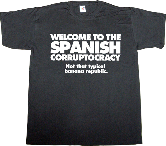 brand spain spain is different corruption google useless spanish media useless spanish politics useless kingdoms t-shirt ephemeral-t-shirts