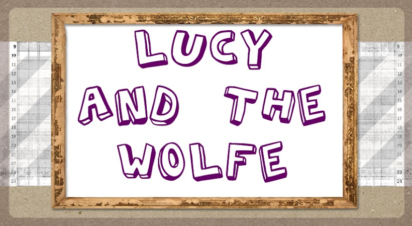Lucy and the Wolfe