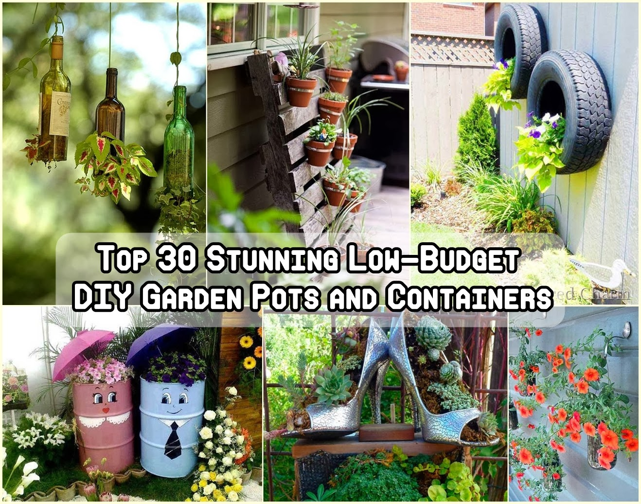 Top 30 amazing low budget diy garden pots and containers for Flower garden ideas on a budget
