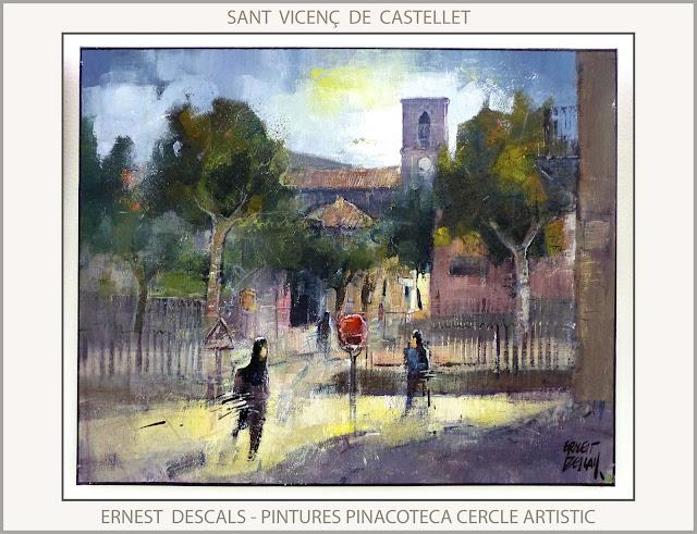 SANT VICENÇ DE CASTELLET-PINTURA-PAISATGES-BARCELONA-CATALUNYA-FERROCARRIL-PINACOTECA-CERCLE ARTISTIC-PINTOR-ERNEST DESCALS-