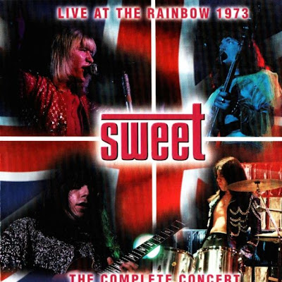 Sweet - Live At The Rainbow 1973 (UK, Glam Rock)