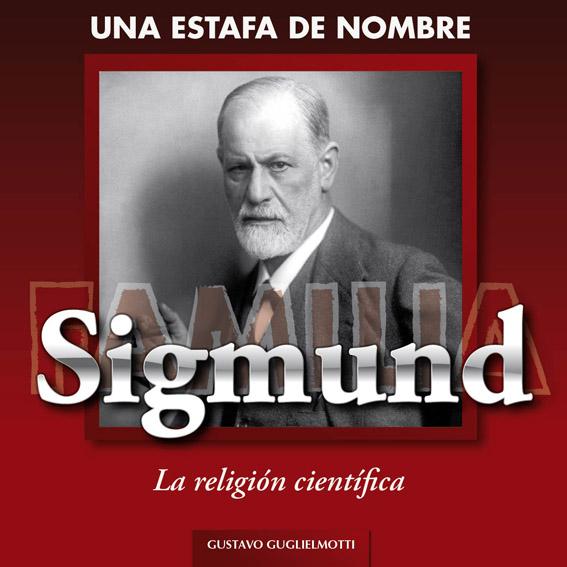 Una estafa de nombre Sigmund