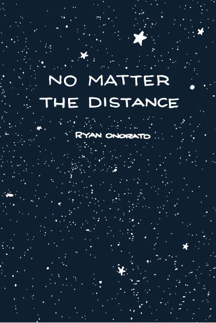 No Matter The Distance