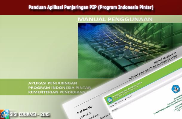 Panduan Aplikasi Penjaringan PIP (Program Indonesia Pintar)
