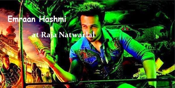 Raja Natwarlal, Raja Natwarlal 2014, Raja Natwarlal movie poster, Raja Natwarlal release date, Raja Natwarlal wiki