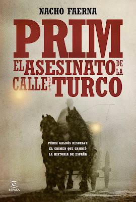 Prim El asesinato de la calle del Turco - Nacho Faerna (2014)