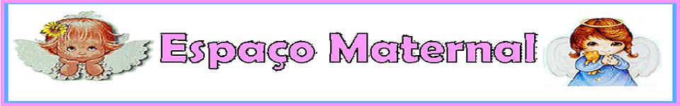Espaço Maternal