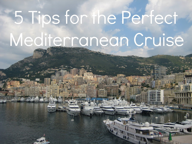 mediterranean+tips 5 Tips for the Perfect Mediterranean Cruise