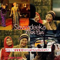 Sawadeeka Mak Cun Episod 1