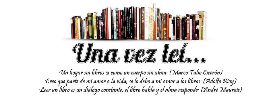 Una vez leí...