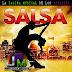 LO MEJOR DE LA SALSA 2011 solo por JPM