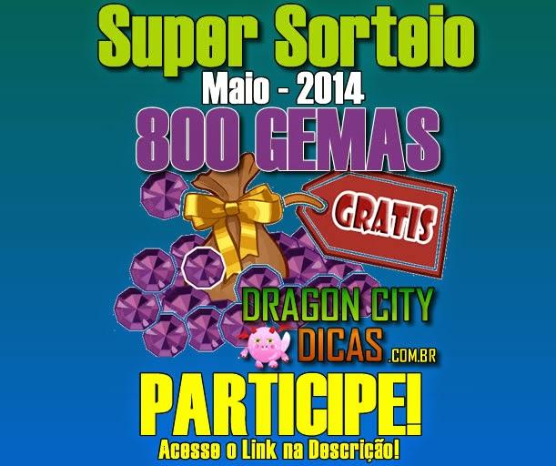 Super Sorteio - Concorra à 800 Gemas - Maio