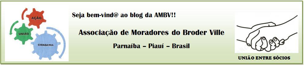 Associação de Moradores do Broder Ville - AMBV - Parnaíba-PI