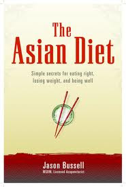 The ASIAN DIET , health books , healthy eating , eating books , jason bussell books