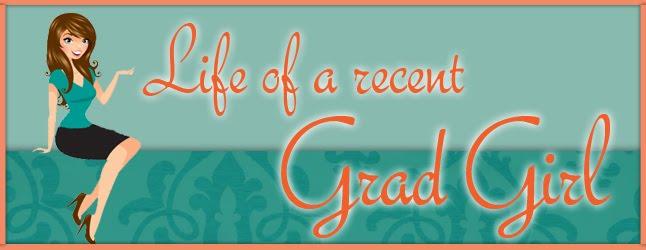 Life of a Recent Grad