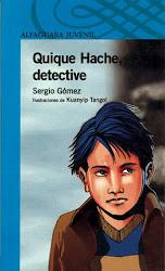 QUIQUE HACHE DETECTIVE--SERGIO GOMEZ