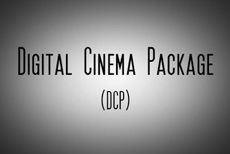DCP - Digital Cinema Package