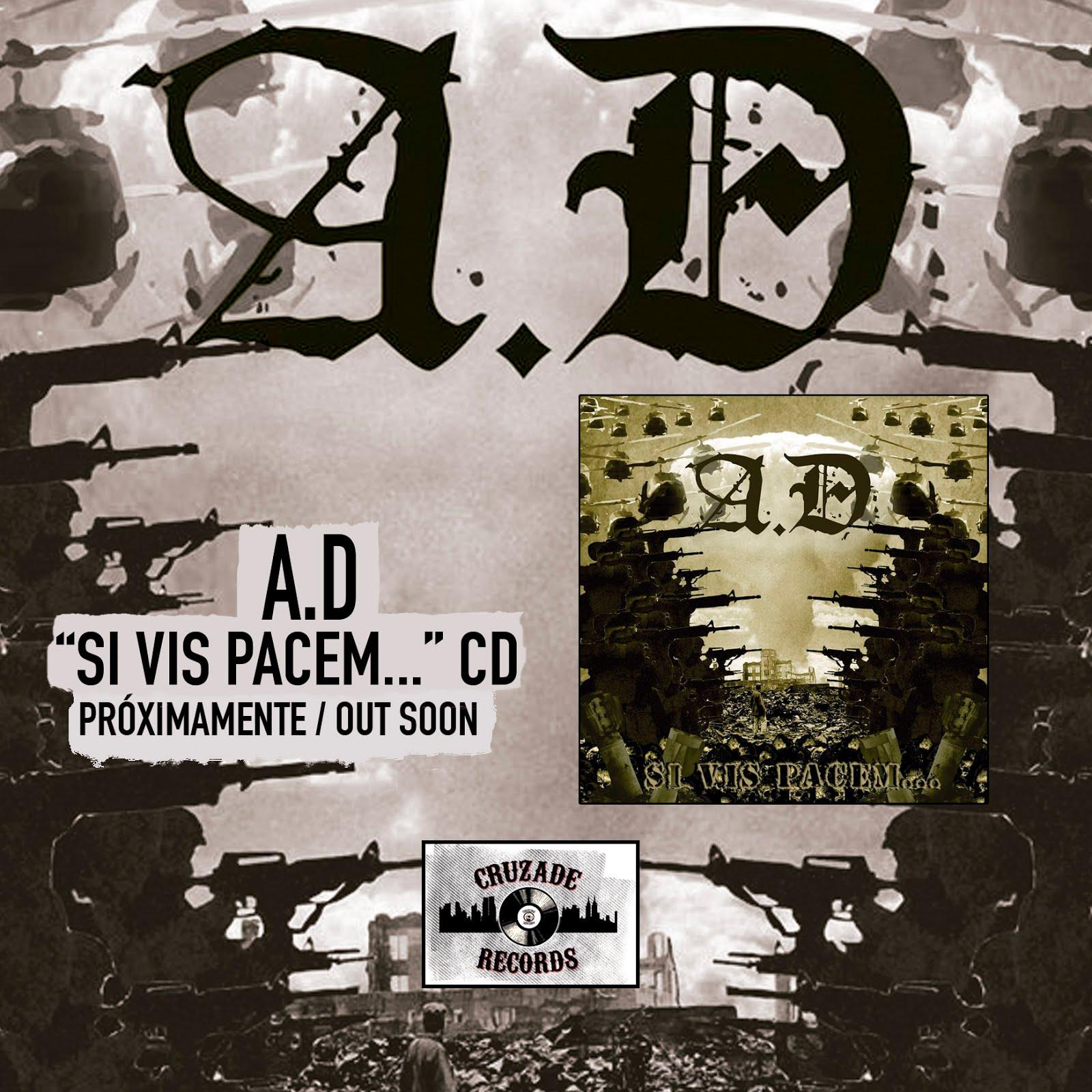 A.D – Si Vis Pacem… - CD Próximamente / Out son