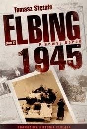 http://lubimyczytac.pl/ksiazka/91941/elbing-1945-pierwyj-gorod