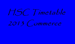 hsc timetable 2013 commerce it