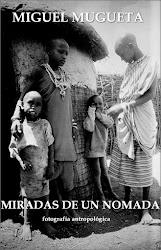 LIBRO Miradas de Nomade. Fotografía antropológica