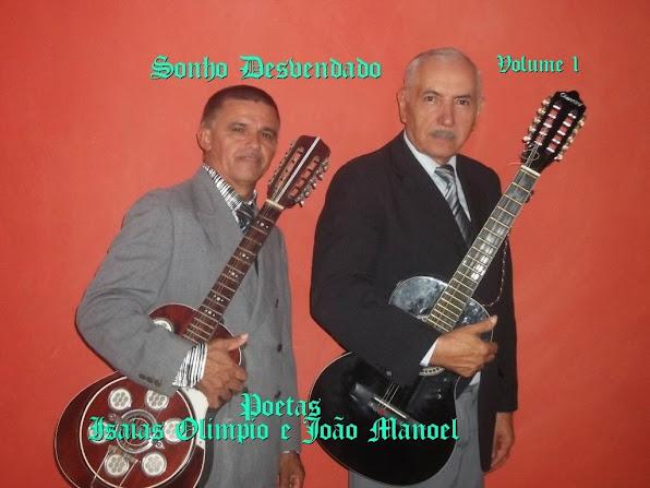 Poetas de Cristo João Manoel e Isaias Olimpio
