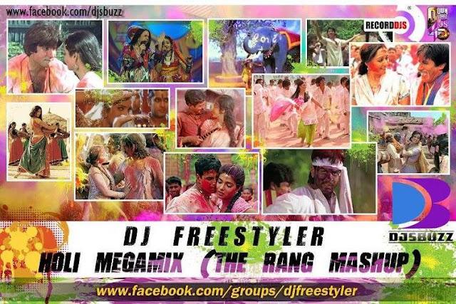 Holi Megamix (The Rang Mashup) – DJ Freestyler Mix