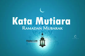 Kata-Kata Bulan Ramadhan