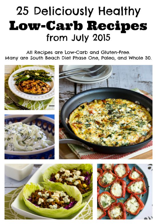 25 Deliciously Healthy Low-Carb Recipes from July 2015 featured on KalynsKitchen.com