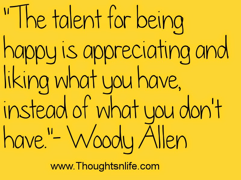 The talent for being happy- Woody Allen