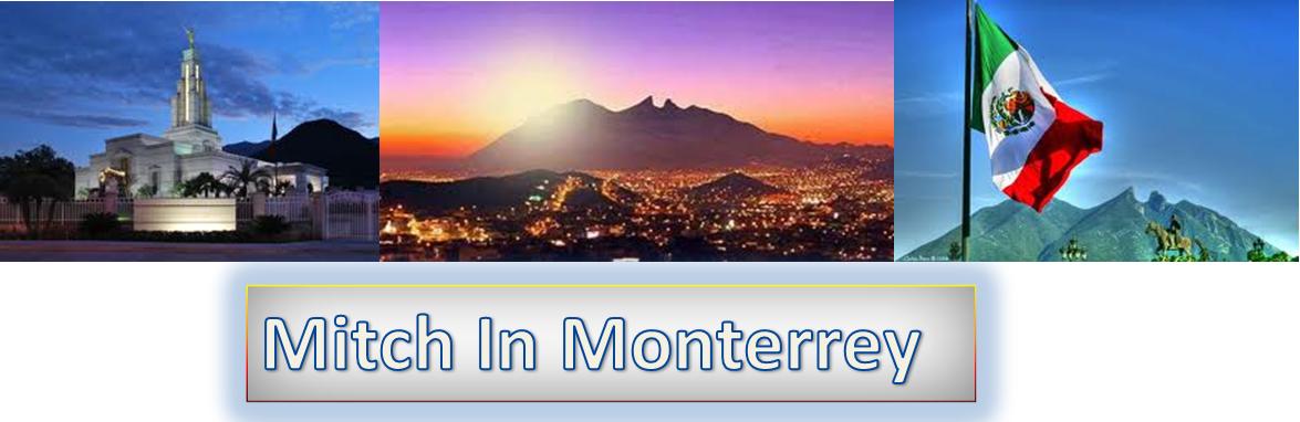 Mitch in Monterrey