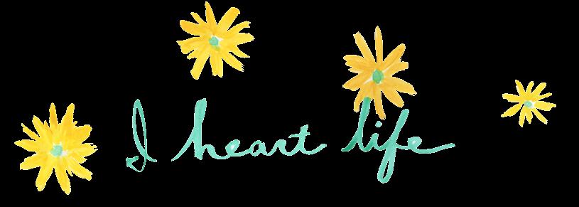 I heart life