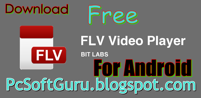 Download FLV Player 1.8 APK For Android Free